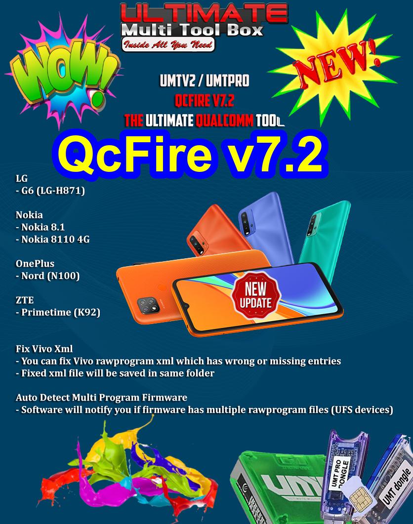 UMTv2/UMTPro - QcFire v7.2 - OnePlus Nord N100, Vivo Fix XML and more..